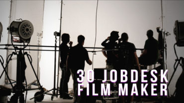30 Jobdesk Film Maker