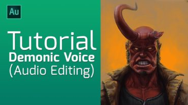 Tutorial Adobe Audition Demonic Voice