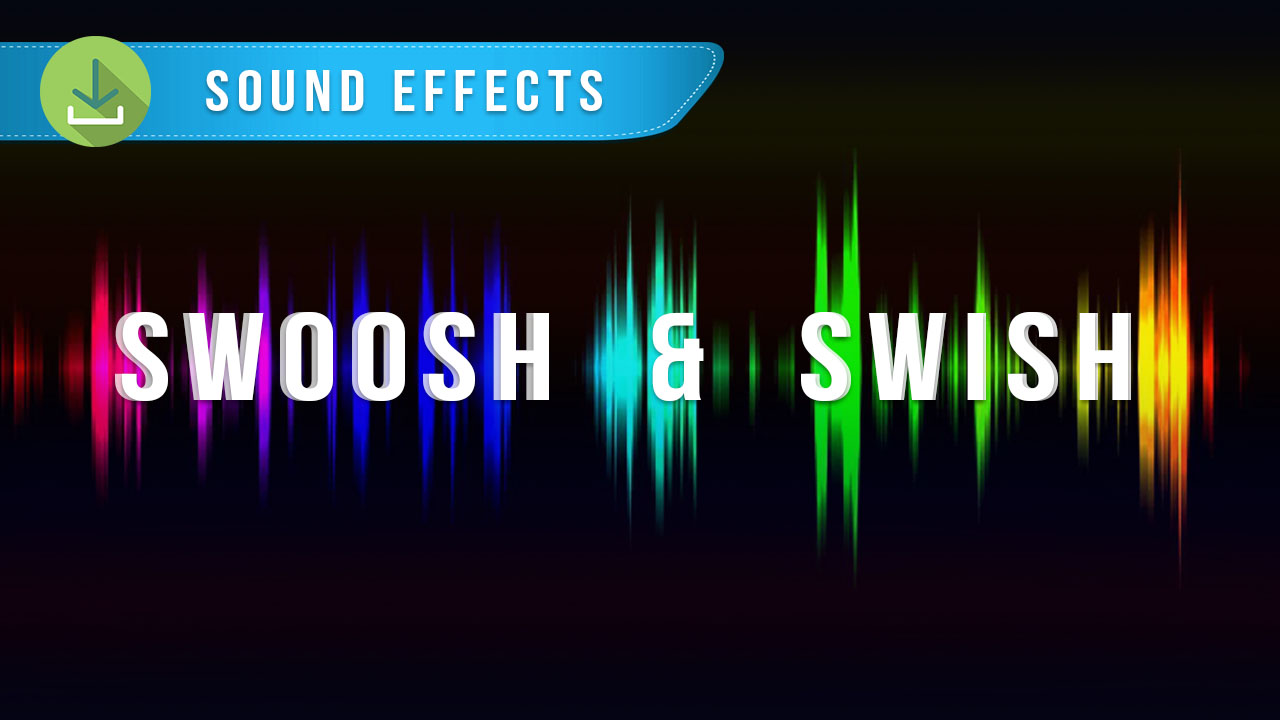 Download Sound Effects Swish Swoosh Free