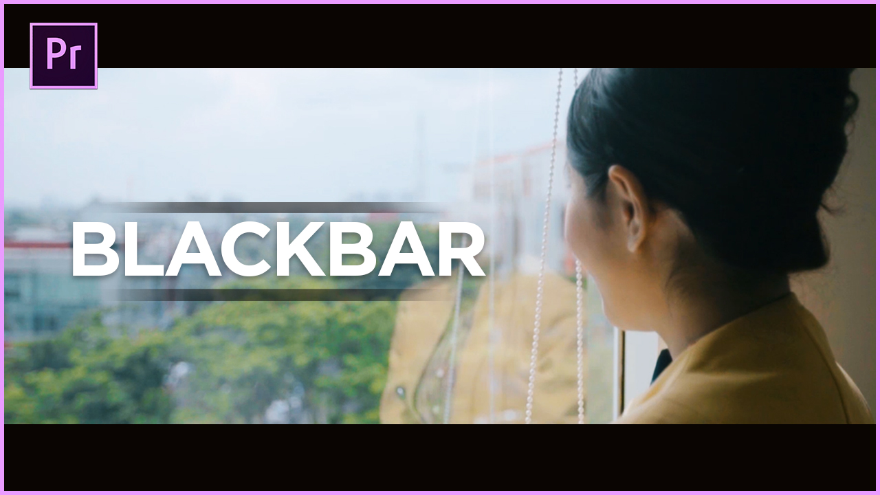 Membuat Cinema bar Blackbar di Premiere Pro