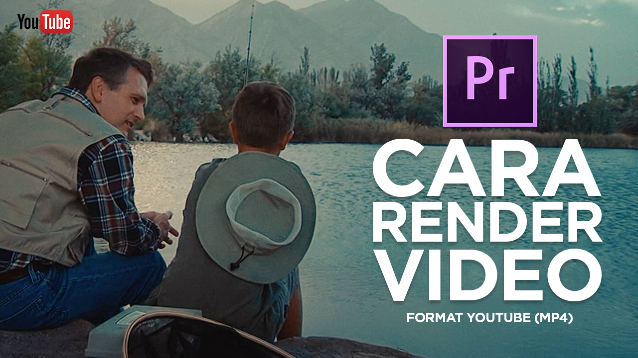 Tutorial Cara Render Export Video
